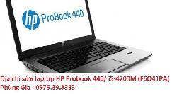 Địa chỉ sửa laptop HP Probook 440/ i5-4200M (F6Q41PA) giá rẻ lấy ngay