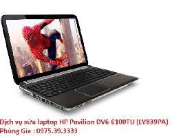 Dịch vụ sửa laptop HP Pavilion DV6-6100TU (LV839PA) uy tín giá rẻ