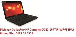 Dịch vụ sửa laptop HP Compaq CQ42-167TU (WR633PA) uy tín hà nội
