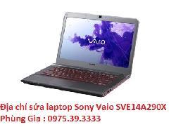 Địa chỉ sửa laptop Sony Vaio SVE14A290X giá rẻ lấy ngay