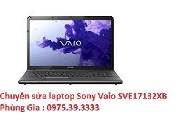 Chuyên sửa laptop Sony Vaio SVE17132XB uy tín hà nội